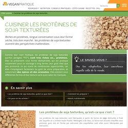 Cuisiner les protéines de soja texturées - Vegan Pratique