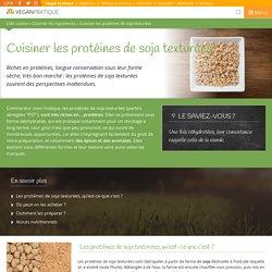 Cuisiner les protéines de soja texturées
