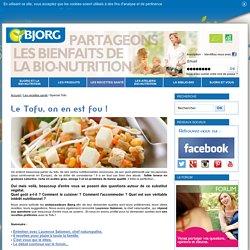 Cuisiner le Tofu - Recettes à base de Tofu - Repas bio Bjorg - Bjorg, manger sain, manger bio