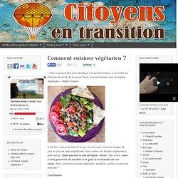 Comment cuisiner végétarien ?