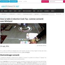Cook Top : cuisinez connecté avec Whirlpool !