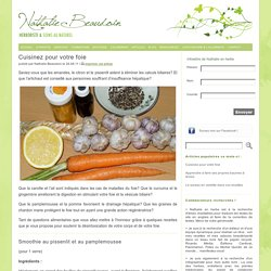 Cuisinez pour votre foie « Nathalie en herbe – Herboriste et soins en énergie
