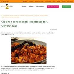 Cuisinez ce weekend: Recette de tofu Général Tao!