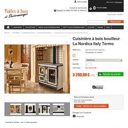 Cuisinière à bois bouilleur La Nordica Italy Termo
