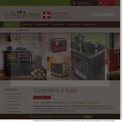 Cuisinière à bois pour le chauffage et la cuisson - Chaleur Bois