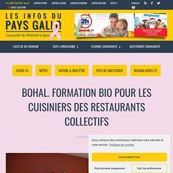 LES INFOS DU PAYS GALLO 29/10/20 Bohal. Formation bio pour les cuisiniers des restaurants collectifs