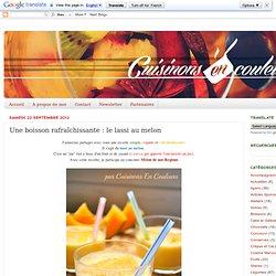 Une boisson rafraîchissante : le lassi au melon