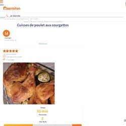 Cuisses de poulet aux courgettes : Recette de Cuisses de poulet aux courgettes