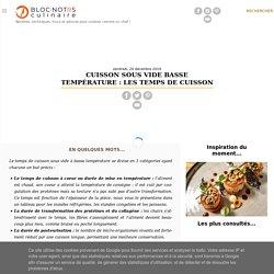 Cuisson sous vide basse température : Les temps de cuisson