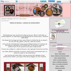 Cakes en bocaux : cuisson et conservation