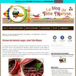 Cuisson des haricots rouges, selon Tatie Maryse
