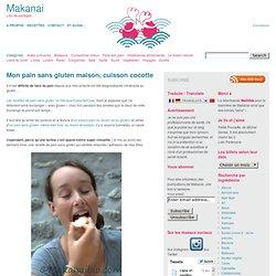 Mon pain sans gluten maison, cuisson cocotte – Makanai