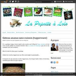 Gâteau ananas sans cuisson (tupperware)