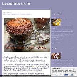 Mug cake café-choco - cuisson vapeur -