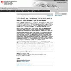 CONFEDERATION SUISSE 18/08/98 Cuivre dans le foie: Pas de danger pour la santé, valeur de tolérance inutile: Un canard pour du f
