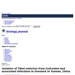 Virol J. 2017 Jun 8;14(1):105. Isolation of Tibet orbivirus from Culicoides and associated infections in livestock in Yunnan, China.
