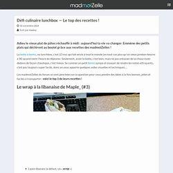 Défi culinaire lunchbox — Le top des recettes !