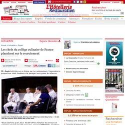 Les chefs du collège culinaire de France planchent sur le recrutement