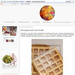 My Culinary Art: Chrupiące gofry jak z budki