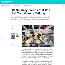 10 Culinary Trends that Will Get Your Guests Talking