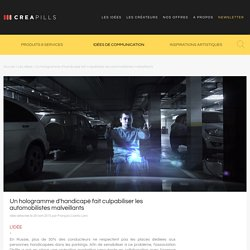Un hologramme d'handicapé fait culpabiliser les automobilistes malveillants