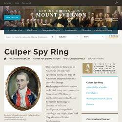 Culper Spy Ring·George Washington's Mount Vernon