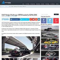 CULT Dodge Challenger SRT8 to debut at SEMA 2010 - StumbleUpon