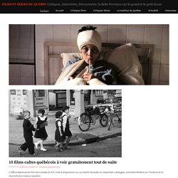 10 films cultes québécois à voir gratuitement tout de suite