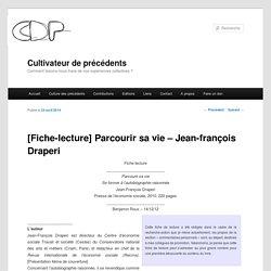 [Fiche-lecture] Parcourir sa vie – Jean-françois Draperi