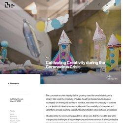 Cultivating Creativity during the Coronavirus Crisis