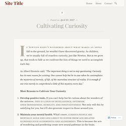 Cultivating Curiosity – Site Title
