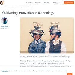 Cultivating innovation in technology - 1E