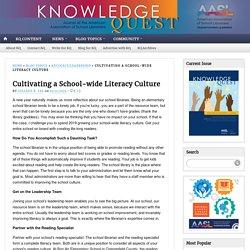 Cultivating a School-wide Literacy Culture