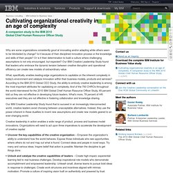 Cultivating organizational creativity in an age of complexity: A companion study to the IBM 2010 Global Chief Human Resource Officer Study