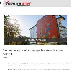 Morling College: Cultivating Spiritual Growth among Students