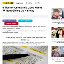 6 Tips for Cultivating Good Habits Without Giving Up Halfway