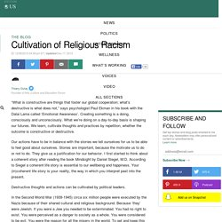Cultivation of Religious Racism