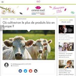 Où cultive-t-on le plus de produits bio en Europe