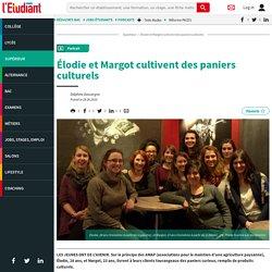 Élodie et Margot cultivent des paniers culturels