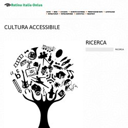 Cultura accessibile - Retina
