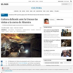 Cultura defiende ante la Unesco las visitas a la cueva de Altamira