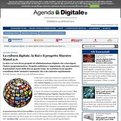 La cultura digitale, la Rai e il progetto Maestro Manzi 2.0