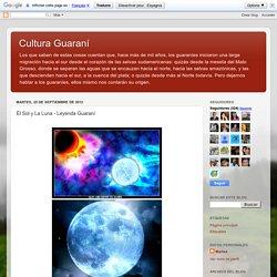 Cultura Guaraní: El Sol y La Luna - Leyenda Guaraní