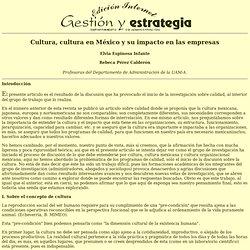Cultura, cultura en México y su impacto en las empresas