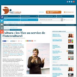 Cultura : les Tice au service de l'interculturel