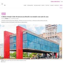 Cultura virtual: visite 10 museus no Brasil e no mundo sem sair de casa - Verso - Diário do Nordeste