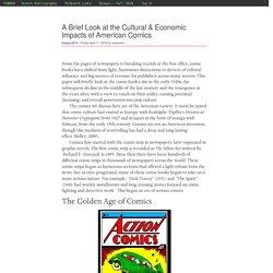A Brief Look at the Cultural & Economic Impacts of American Comics – PUB800