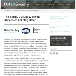 "The Social, Cultural & Ethical Dimensions of ""Big Data"" · Data & Society"