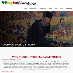 Intro to Cultural Tour to Ethiopia - Marvelous Cultural Ethiopia Tours