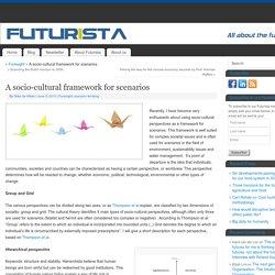 A socio-cultural framework for scenarios -